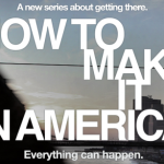 How To Make It In Amercia – Neue Serie auf HBO – Sex and the City für Männer
